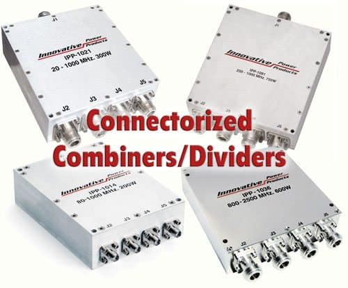 Custom Connectorized Dividers - Combiners